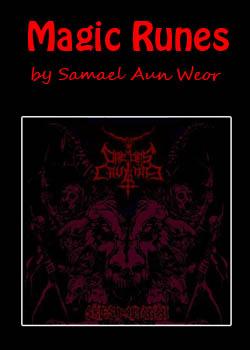 Ещё одна хорошая подборка по книгам Рун Samael%20Aun%20Weor%20-%20Magic%20Runes