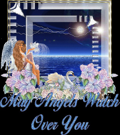 May Angels Watch Over You